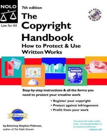 Copyright Handbook: How to Protect & Use Written Works, The